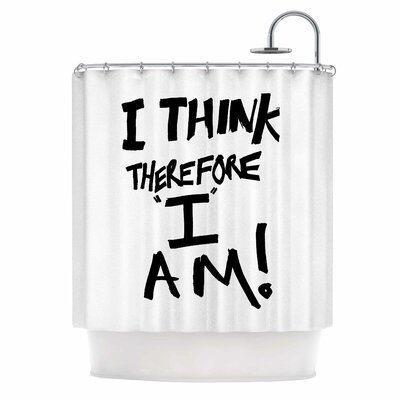Bruce Stanfield I Think, Therefore I Am Typography Shower Curtain