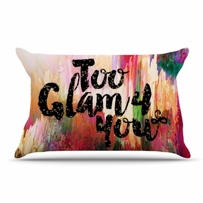 Ebi Emporium Too Glam 4 You-1 Pillow Case