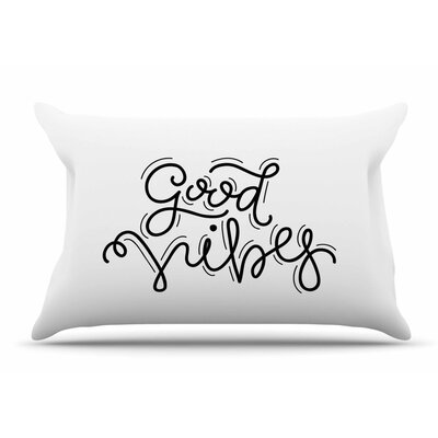 Busy Bree Good Vibes Pillow Case