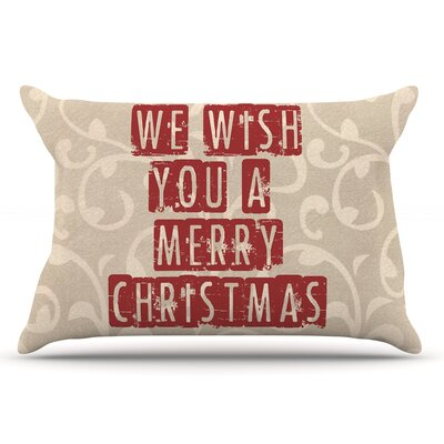 Sylvia Cook We Wish You A Merry Christmas Holiday Pillow Case