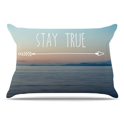Ann Barnes Stay True Coastal Typography Pillow Case