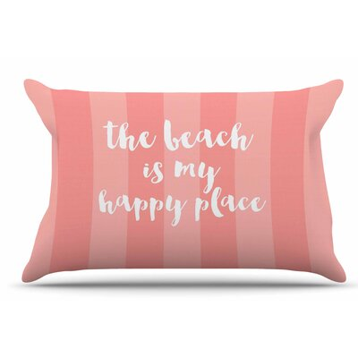 Sylvia Cook Beach Is My Happy Place Typography Pillow Case Color: Pink