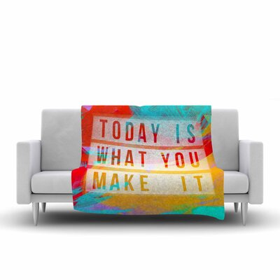 AlyZen Moonshadow Today is What You Make It Typography Fleece Throw Size: 60 W x 80 L