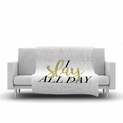 Chelsea Victoria I Slay All Day Mixed Media Fleece Throw Size: 60 W x 80 L