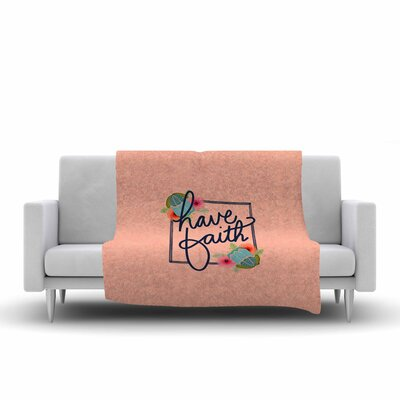 Noonday Design Have Faith Typography Fleece Throw Size: 50 W x 60 L