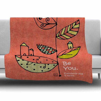 Be You by Carina Povarchik Fleece Blanket Size: 60 W x 80 L
