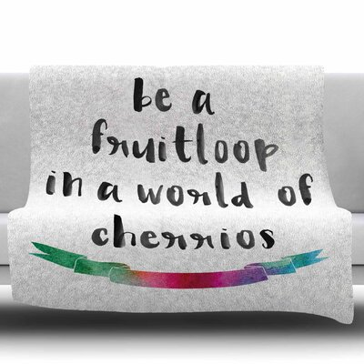 Be A Fruitloop Fleece Blanket Size: 60 W x 80 L