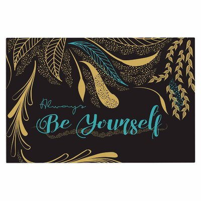 Famenxt Always Be Yourself Doormat