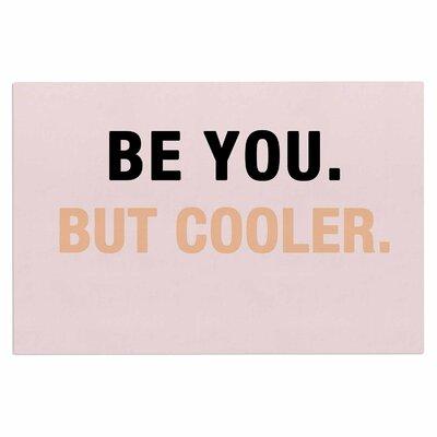 Be You But Cooler Doormat