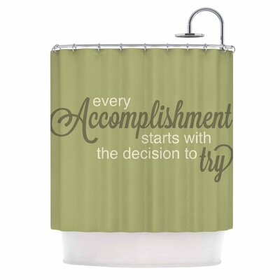 Accomplishment Green Typography Shower Curtain