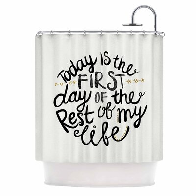 Today is the First Day Typography Illustration Shower Curtain