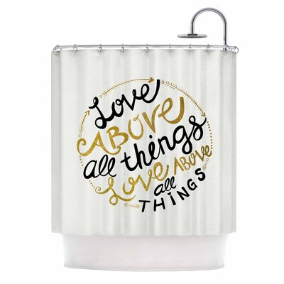Love Above All Things Vector Typography Shower Curtain