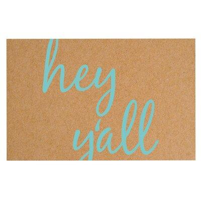 Hey Yall Doormat Color: Brown/Blue