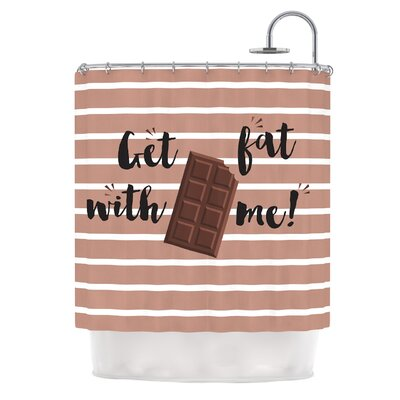 Get Fat Chocolate Shower Curtain