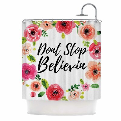 DonT Stop Believin Shower Curtain