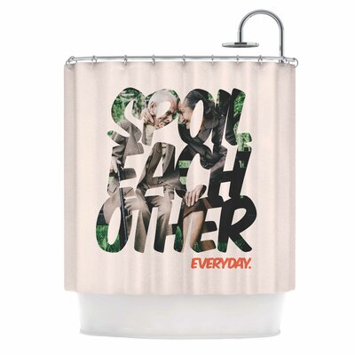 Spoil Each Other Shower Curtain