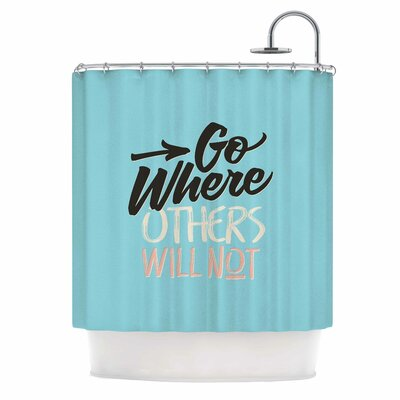 Go Where Others Will Not Vintage Shower Curtain