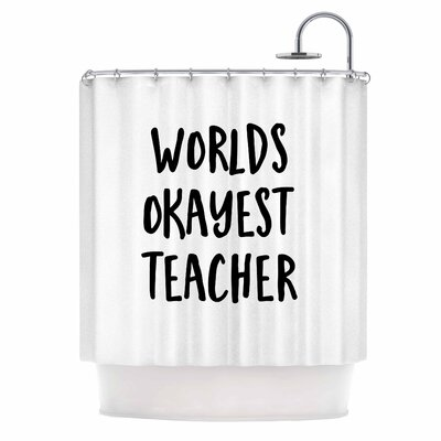 Worlds Okayest Teacher Typography Shower Curtain