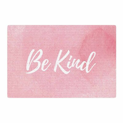 Be Kind Pink/White Area Rug Rug Size: 4 x 6