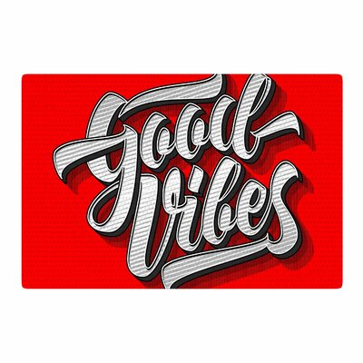 Roberlan Good Vibes 2016 Typography Red Area Rug Rug Size: 4 x 6