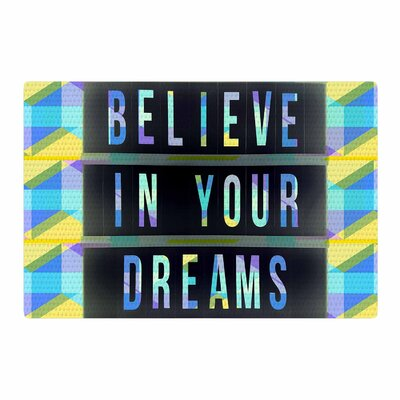 AlyZen Moonshadow Believe In Your Dreams 1 Typography Blue/Yellow Area Rug Rug Size: 2 x 3