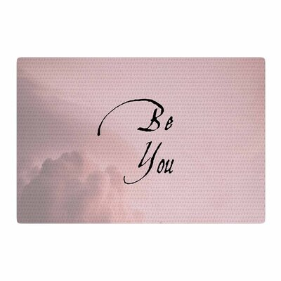 Suzanne Carter Be You Digital Typography Pink Area Rug Rug Size: 4 x 6