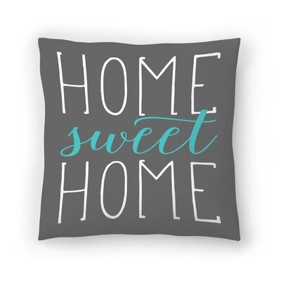 Home Sweet Home Cotton Throw Pillow Size: 16 H x 16 W, Color: Aqua