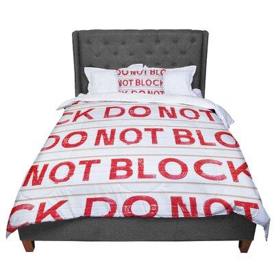 Heidi Jennings Do Not Block Comforter Size: King