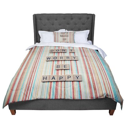 Nastasia Cook Dont Worry Be Happy Typography Comforter Size: Queen