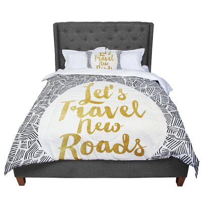 Pom Graphic Design Lets Travel New Roads Comforter Size: Queen