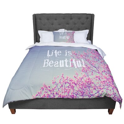 Rachel Burbee Life Is Beautiful Comforter Size: King