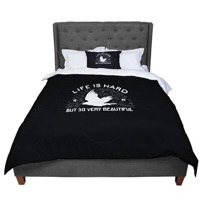 BarmalisiRTB Life Is Hard Typography Comforter Size: Twin