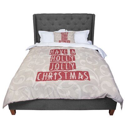 Sylvia Cook Have a Holly Jolly Christmas Holiday Comforter Size: Twin