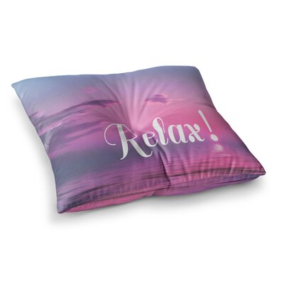 Relax Typography by Alison Coxon Floor Pillow Size: 23 x 23