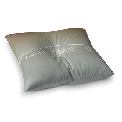 Simple Beautiful by Galaxy Eyes Floor Pillow Size: 23 x 23