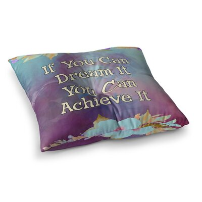 If You Can Dream it Digital by Alyzen Moonshadow Floor Pillow Size: 26 x 26