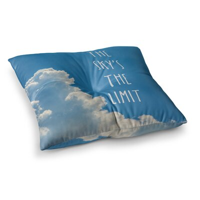 The Skys the Limit Square Typography Nature by Bruce Stanfield Floor Pillow Size: 26 x 26