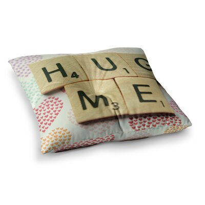 Hug Me Heart Text by Cristina Mitchell Floor Pillow Size: 26 x 26