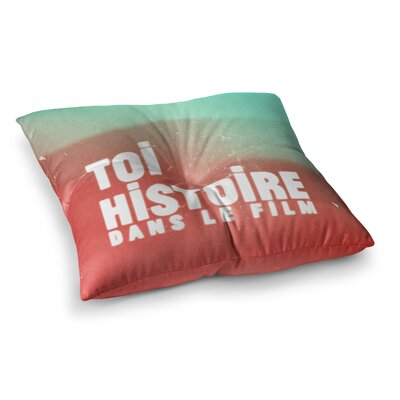 Toi Histoire by Danny Ivan Floor Pillow Size: 26 x 26