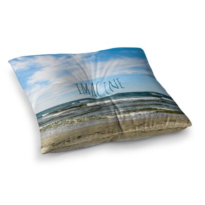 Imagine Beach Sky by Iris Lehnhardt Floor Pillow Size: 26 x 26