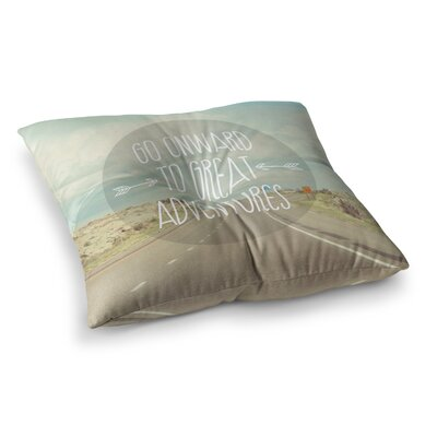 Go Onward to Great Adventures Typography by Jillian Audrey Floor Pillow Size: 23 x 23