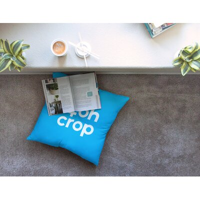 Oh Crop by Jackie Rose Floor Pillow Size: 23 x 23