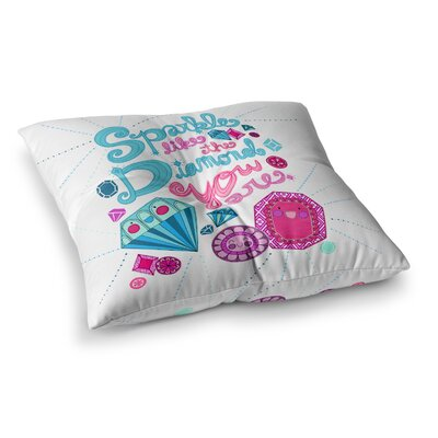 Sparkle Like the Diamond U R by Jane Smith Floor Pillow Size: 26 x 26