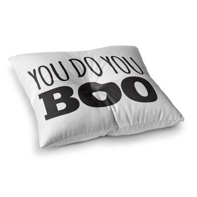 You Do You Boo Floor Pillow Size: 26 x 26
