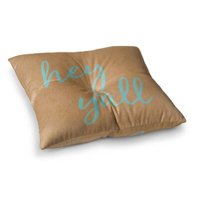 Hey Yall Floor Pillow Size: 23 x 23, Color: Blue/Brown