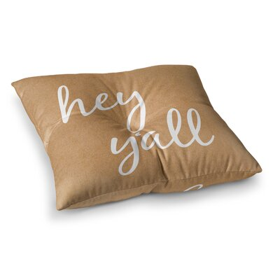 Hey Yall Floor Pillow Size: 23 x 23, Color: Brown/White