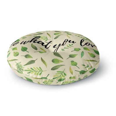 Do What You Love Round Floor Pillow Size: 26 x 26