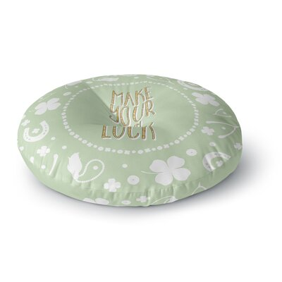 Own Luck Round Floor Pillow Size: 26 x 26