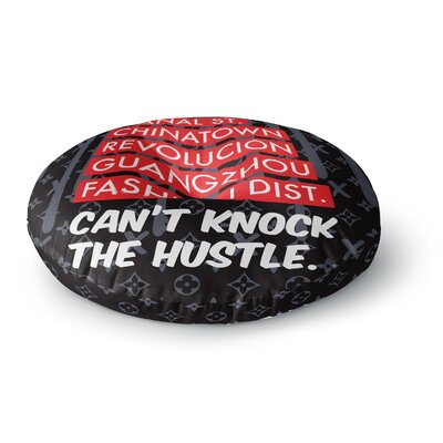 Just L 'Cant Knock the Hustle Blk' Urban Round Floor Pillow Size: 26