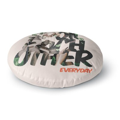 Just L Spoil Each Other Round Floor Pillow Size: 23 x 23
